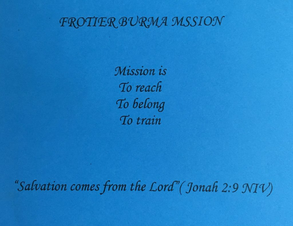 Frontier Burma Mission is to reach, to train, to belong