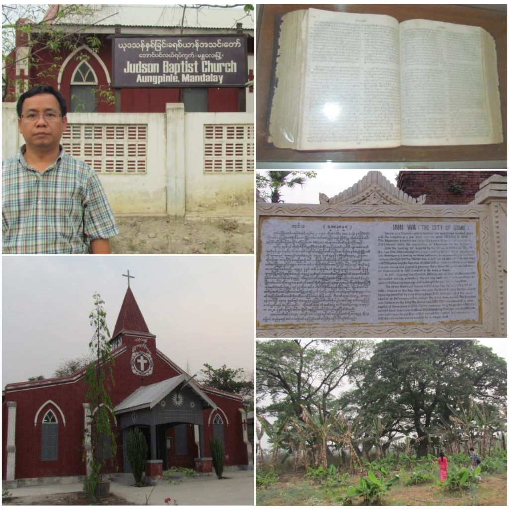 Adoniram Judson, the first Christian missionary to Burma, was persecuted in this area. IN that same place, a church was built after his name in Aungpinie, Mandalay. Because of his faithfulness till his last breath, many have now heard the gospel..